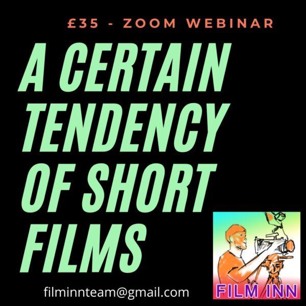 Webinar: A Certain Tendency of Short Films
